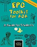 EPQ Toolkit for AQA - A Guide for Students (Updated Edition)
