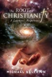 The Root of Christianity, Michael Helfrich, 1479787582