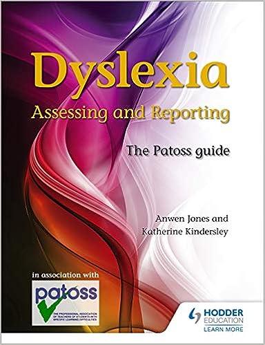 dyslexia assessing and reporting jones anwen kindersley katherineley