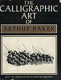 The Calligraphic Art of Arthur Baker, Arthur Baker, 0684178370
