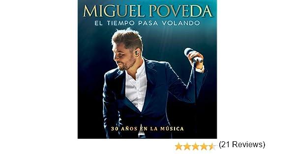 El Tiempo Pasa Volando (30 Años En La Música) de Miguel Poveda en Amazon Music - Amazon.es