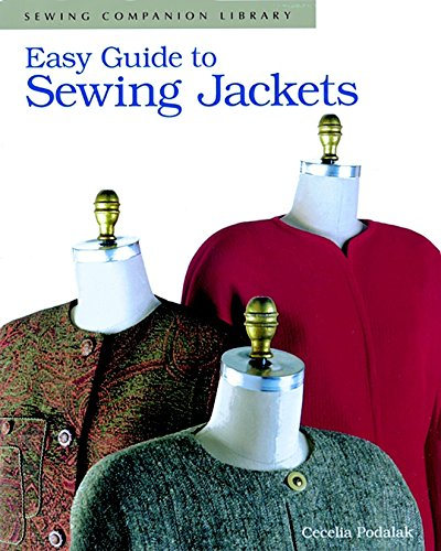 Easy Guide to Sewing Jackets: Sewing Companion Library