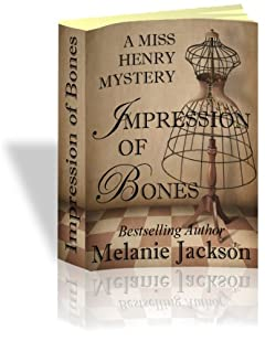 Impression of Bones (Miss Henry Cozy Mysteries Book 4)