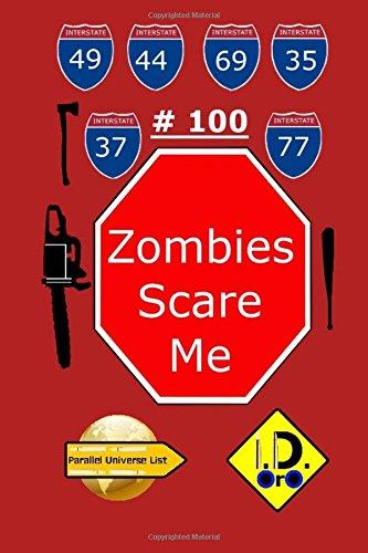 Read Online Zombies Scare Me 100 (Nederlandse editie) (Parallel Universe List 100) (Dutch Edition) pdf epub