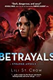 Betrayals (Strange Angels, Book 2)