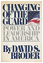 Changing of the Guard: Power and Leadership In America