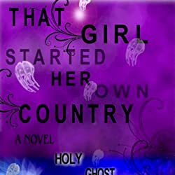That Girl Started Her Own Country