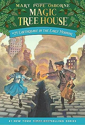 Earthquake in the Early Morning (Magic Tree House #24) (Magic Tree House (R)) (Magic Morning)
