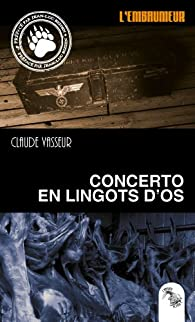 Concerto en lingots d'os par Vasseur