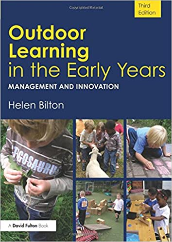 author Helen Bilton's Outdoor Learning in the Early Years