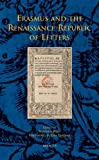 Erasmus and the Renaissance Republic of Letters, S. Ryle, 2503530303