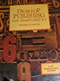 Desktop Publishing with Word5 13-5 BD, Curtin, 0132047519