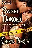Sweet Danger, Cheryl Pierson, 1500164119