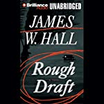 Rough Draft | James W. Hall