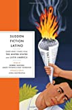 Sudden Fiction Latino, , 039333645X