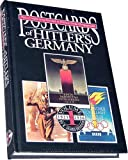 Postcards of Hitler's Germany, 1923-1936, R. James Bender, 0912138602