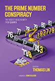 img - for The Prime Number Conspiracy: The Biggest Ideas in Math from Quanta (The MIT Press) book / textbook / text book