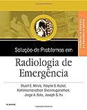 img - for Solu  o de Problemas em Radiologia de Emerg ncia (Em Portuguese do Brasil) book / textbook / text book