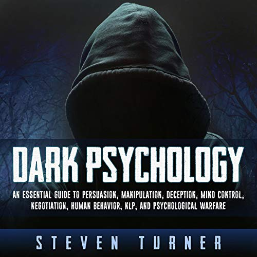 Pdf Fitness Dark Psychology: An Essential Guide to Persuasion, Manipulation, Deception, Mind Control, Negotiation, Human Behavior, NLP, and Psychological Warfare