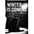 Winter is Coming: Symbols and Hidden Meanings in A Game of Thrones (A Deeper Look Into Game of Thrones Book 1)