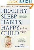 #3: Healthy Sleep Habits, Happy Child, 4th Edition: A Step-by-Step Program for a Good Night's Sleep