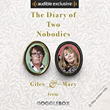 The Diary of Two Nobodies Audiobook by Mary Killen, Giles Wood Narrated by Mary Killen, Giles Wood