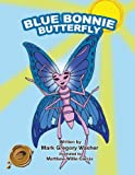 Blue Bonnie Butterfly, Mark Gregory Washer, 146690710X