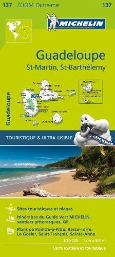 Guadeloupe - Zoom Map 137 (Michelin Zoom Map, Band 137)
