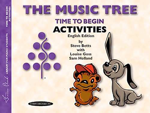 [The Music Tree English Edition Activities Book: Time to Begin (Frances Clark Library for Piano Students)] (Begin Music Book)