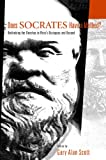 Does Socrates Have a Method?: Rethinking the Elenchus in Plato's Dialogues and Beyond, , 0271023473
