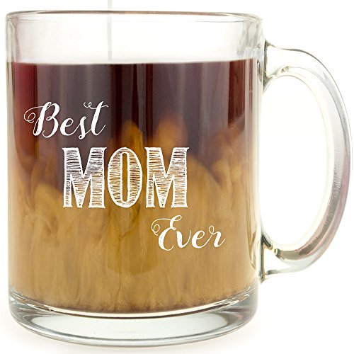 Best Mom Ever - Glass Coffee Mug - Makes a Great Gift Under $10!