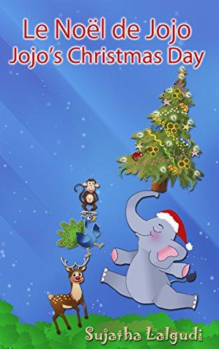 Bilingue Enfant Jojo S Christmas Day Le Noel De Jojo Un