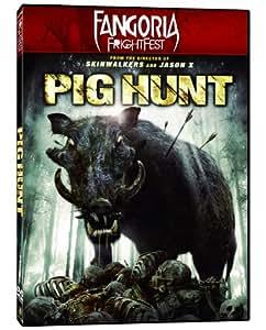 Pig Hunt (Fangoria Frightfest)