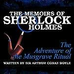 The Memoirs of Sherlock Holmes: The Adventure of the Musgrave Ritual | Sir Arthur Conan Doyle