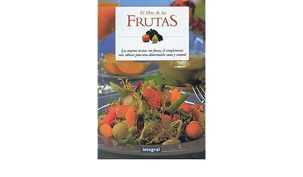 El Libro de las Frutas (Spanish Edition): Luciano Villar: 9788479015466: Amazon.com: Books
