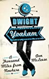 """Don McLeese, """"Dwight Yoakam: A Thousand Miles from Nowhere"""" (University of Texas Press, 2012)"""