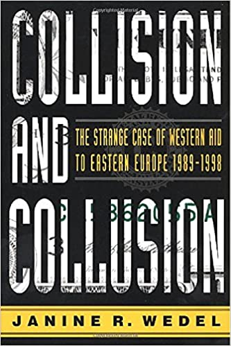 Collision and Collusion: The Strange Case of Western Aid to Eastern Europe, 1990-1997