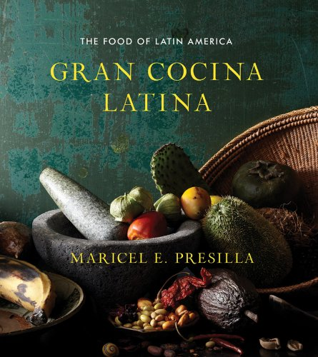 Gran Cocina Latina: The Food of Latin America (Best Places In El Salvador)
