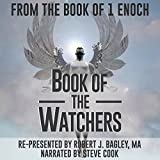 Book of the Watchers: From The Book of 1 Enoch