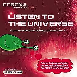 Listen to the Universe - Phantastische Gutenachtgeschichten 1
