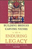 img - for Building Bridges, Carving Niches: An Enduring Legacy book / textbook / text book