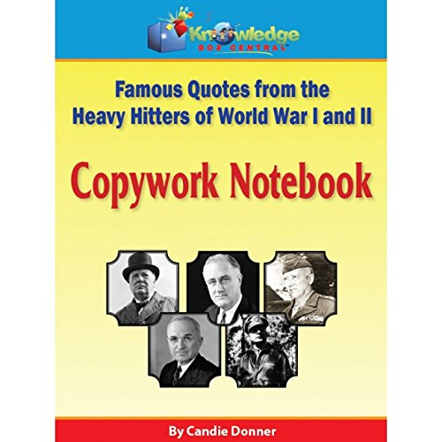 Download Famous Quotes from the Heavy Hitters of World War I and II Copywork Notebook - CD pdf epub