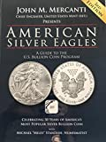 img - for American Silver Eagles: A Guide to the U.S. Bullion Coin Program, 3rd Edition book / textbook / text book