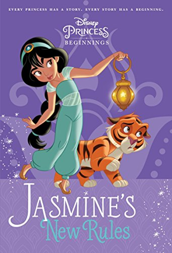 Disney Princess Beginnings: Jasmine's New Rules (Disney Princess) (Stepping Stone Book(tm)) Paperback – 2 Oct. 2017