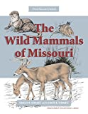 img - for The Wild Mammals of Missouri: Third Revised Edition book / textbook / text book