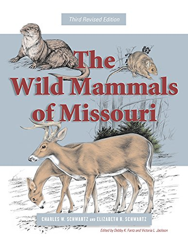 The Wild Mammals of Missouri: Third Revised Edition