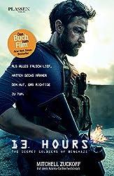 13 Hours - Der Insider-Bericht über die wahren Ereignisse in Benghazi (German Edition)