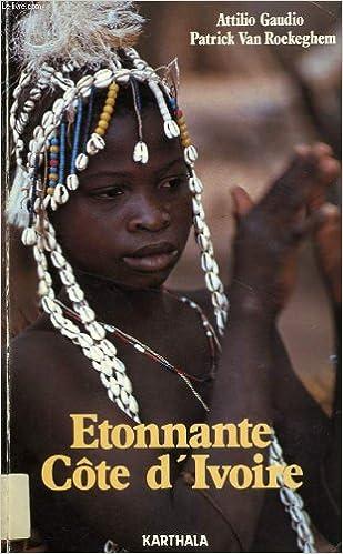 Etonnante Côte-d'Ivoire pdf epub