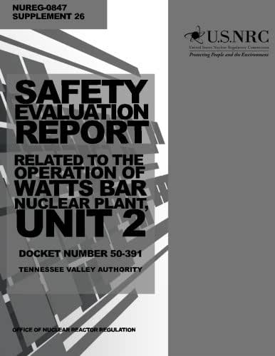 Safety Evaluation Report: Related to the Operation of Watts Bar Nuclear Plant, Unit 2, Docket Number 50-391, Tennessee Valley Authority