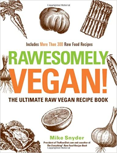 Download e books rawesomely vegan the ultimate raw vegan recipe download e books rawesomely vegan the ultimate raw vegan recipe book pdf forumfinder Choice Image